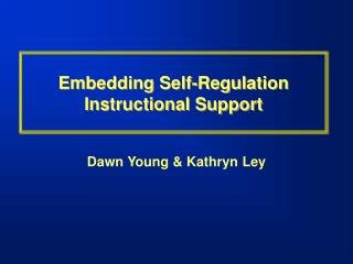 Embedding Self-Regulation Instructional Support