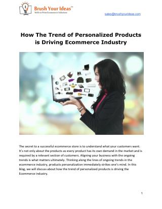 How The Trend of Personalized Products is Driving Ecommerce Industry