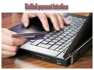 Unified Payment Interface A new face of Digital Payment