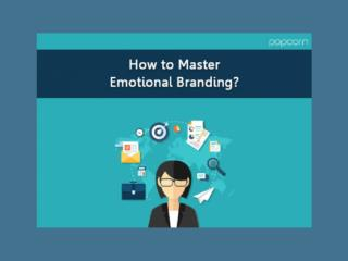 How to Master Emotional Branding?