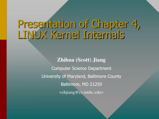 Presentation of Chapter 4, LINUX Kernel Internals