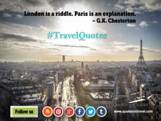 Funny Travel Quotes And Sayings by G.K. Chesterton - QuotesOnTravel.com