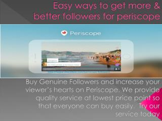 Buy Periscope Followers from Real User Fast and Safe