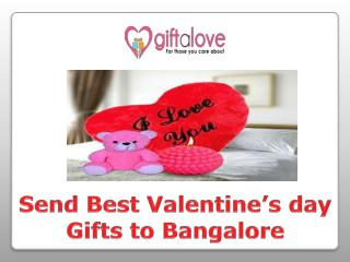 Send Valentine's day Gifts to Bangalore