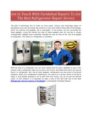 To Get The Best Refrigerator Repair Service