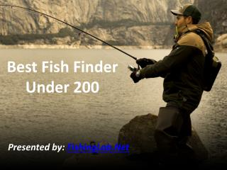 Best Fish Finders Under 200 - Ultimate Guide & Reviews!