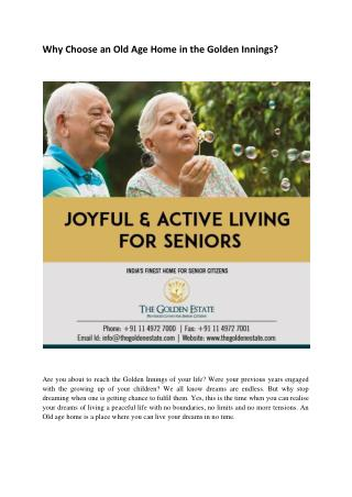Why Choose an Old Age Home in the Golden Innings?