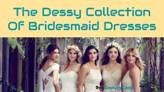 Add Beauty to Your Look With Dessy Collections