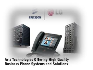 Aria Technologies Offering High Quality Business Phone Systems and Solutions