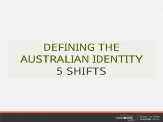 5 shifts-defining-the-australian-identity mc-crindle-research