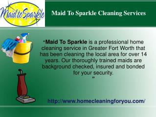 Professional Cleaning Services - Maid To Sparkle
