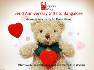 Send Anniversary gifts to bangalore