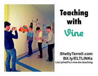 Teaching with Vine