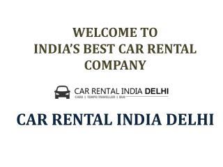 Rent A Car in Delhi Form Best Car Rental Companies