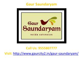 Gaur Saundaryam residential project Greater Noida West