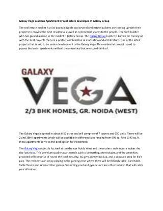 Galaxy Vega location advantages