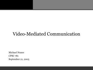 Video-Mediated Communication