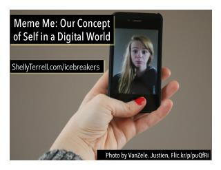 Exploring the Concept of Self in a Digital World- BrazTesol