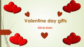 Valentine Day Gifts Online From GiftsbyMeeta