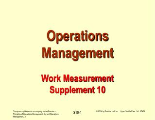 Operations Management Work Measurement Supplement 10