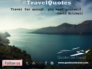 Funny Quotes On Travel by David Mitchell