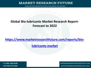 Global bio-lubricants market has witnessed a remarkable growth in the last few years due to increasing demand of bio bas