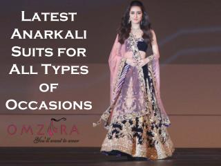 Latest Anarkali Suits for All Types of Occasions