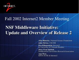 NSF Middleware Initiative: Update and Overview of Release 2