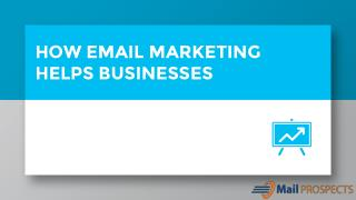 HOW EMAIL MARKETING HELP BUSINESSES TO INCREASE ROI