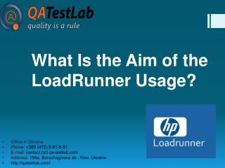 What Is the Aim of the LoadRunner Usage?