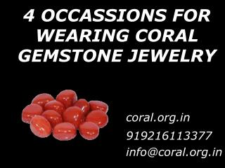 4 OCCASIONS FOR WEARING CORAL GEMSTONE JEWELRY