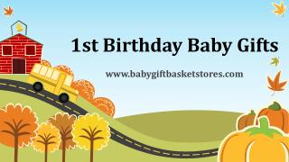 1st Birthday Baby Gifts