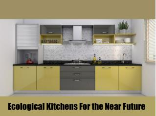 Ecological kitchens for the near future