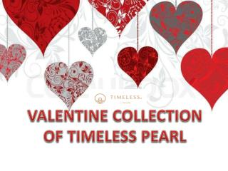 VALENTINE COLLECTION OF TIMELESS PEARL