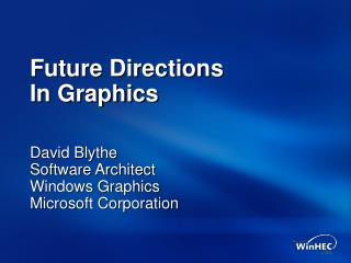 Future Directions  In Graphics