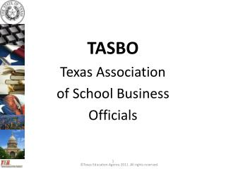 TASBO Texas Association  of School Business Officials