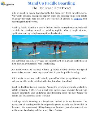 Stand Up Paddle Boarding - The Hot Brand New Trend