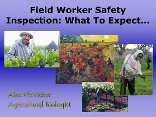 Field Worker Safety Inspection: What To Expect…