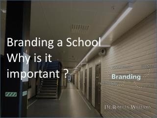 Branding a School Why is it Important?
