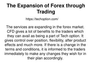 The Expansion of Forex through Trading