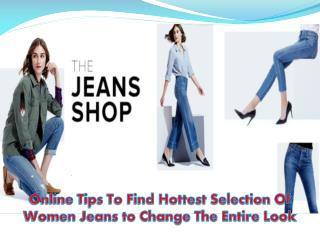 Women's Jeans - Shopping Guide to Choose Jeans of Latest Trend