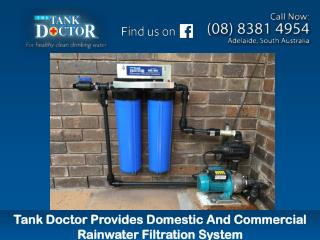 Tank Doctor Provides Domestic And Commercial Rainwater Filtration System