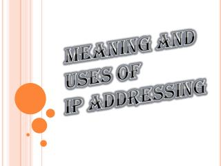 What is IP Address and it's Benefits?