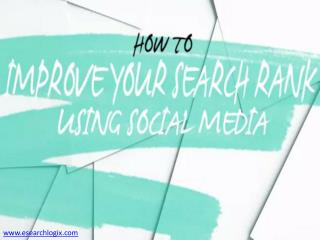 Learn How Social Media Improve Your Search Rank (SEO)