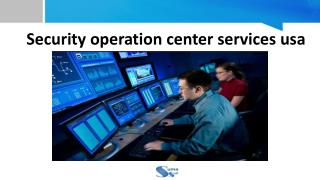 Security Operation Center Services USA