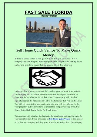 Sell Home Quick Venice To Make Quick Money