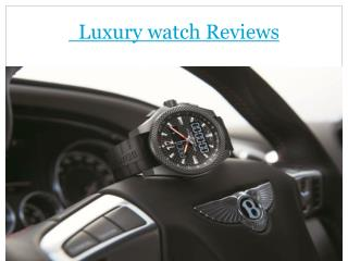 luxury living & luxury watch reviews