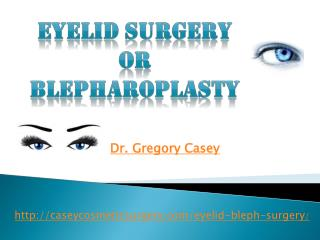 Gregory Casey Naples, FL | Eyelid Surgery