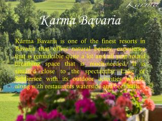 Experience Heaven at Karma Group