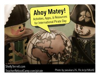 Ahoy Matey! Talk Like a Pirate Day Learning Resources